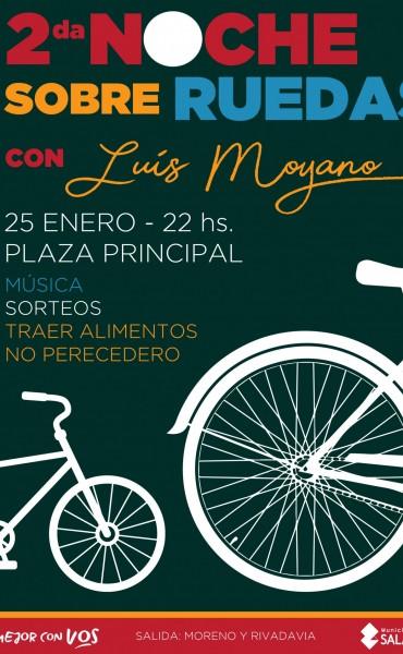 2ª Noche sobre Ruedas con Luis Moyano