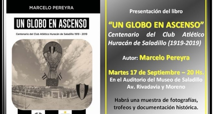 """Se presenta este martes el libro del centenario """"Un Globo en Ascenso"""""""